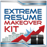 Extreme Resume Makeover Kit