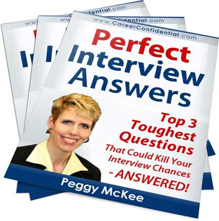 Perfect Interview Answers for the Top 3 Toughest Intervew Questions