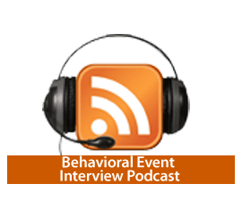 Behavioral Event Interviews Podcast
