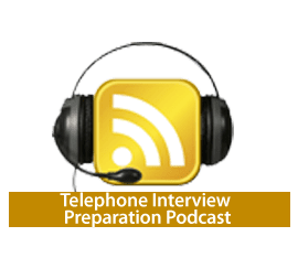 Telephone Interview Podcast
