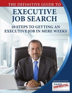 Complimentary Guide - 10 Steps to Getting an Executive Job in Mere Weeks