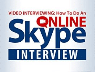 Video Interviewing: How to Do an Online Skype Interview Amazon eBook