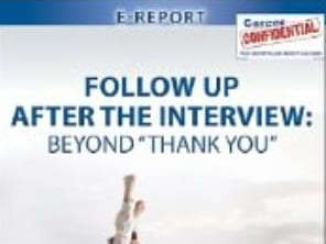 "Follow Up After The Interview: Beyond ""Thank You"" Amazon eReport"