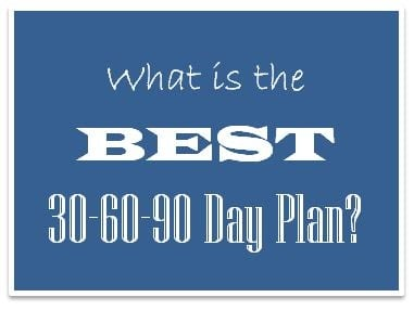 best 30 60 90 day plan