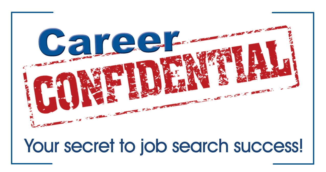 Job Search Tools For Job Search Success Career Confidential
