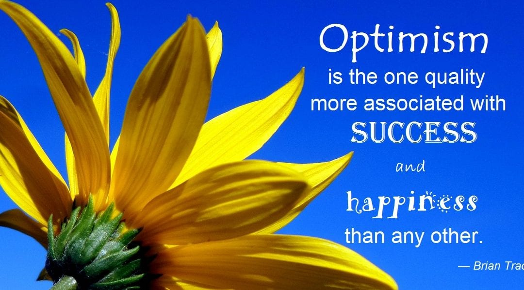 Monday Motivator for Your Job Search - Be Optimistic