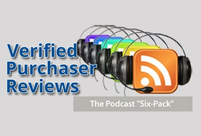 Verified Purchaser Reviews for Podcast Six-Pack