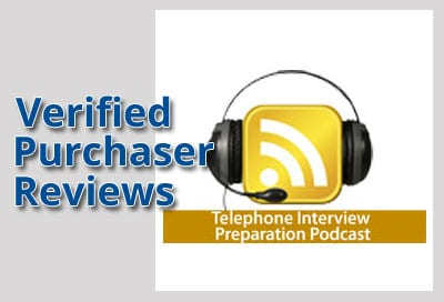 Verified Purchaser Reviews for Telephone Interviews Podcast